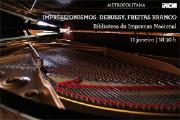 Primeiro concerto do ano na Biblioteca, com peças de Debussy e de Luís de Freitas Branco