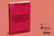 Revelar o Património, 1º Congresso Nacional de Arquitectura 1948-2018