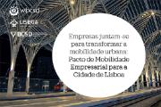 O Pacto de Mobilidade Empresarial (CMP) foi lançado para ajudar a transformar a mobilidade em Lisboa