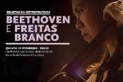 Solistas da Metropolitana vão interpretar peças de L. V. Beethoven e de L. Freitas Branco