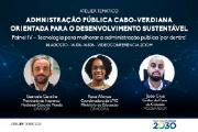 """Painel tema Tecnologia para Melhorar a Administração Pública – """"Por Dentro"""""""