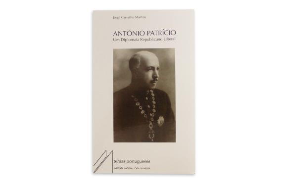 Foto 1 do produto António Patrício - Um Diplomata Republicano Liberal