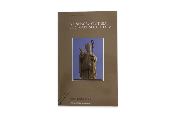 Foto 1 do produto A Linhagem Cultural de S. Martinho de Dume e outros Estudos Dumienses