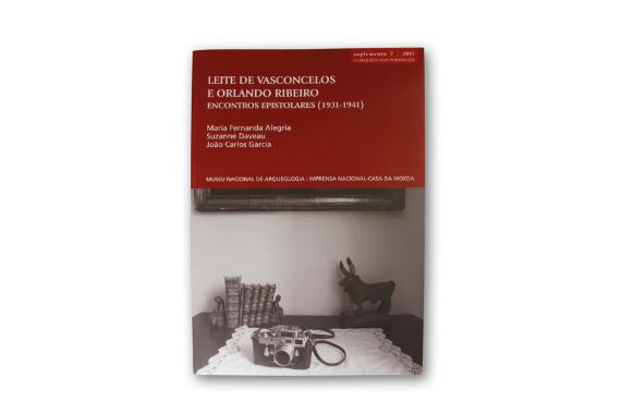 Foto 1 do produto Leite de Vasconcelos e Orlando Ribeiro - Encontros Epistolares (1931-1941)