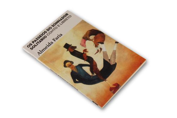 Foto 2 do produto Os Passeios do Sonhador Solitário - Conto e Libreto