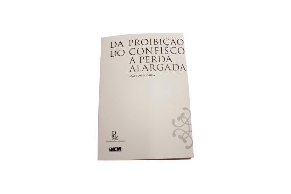 Photo 1 of product Da Proibição do Confisco à Perda Alargada