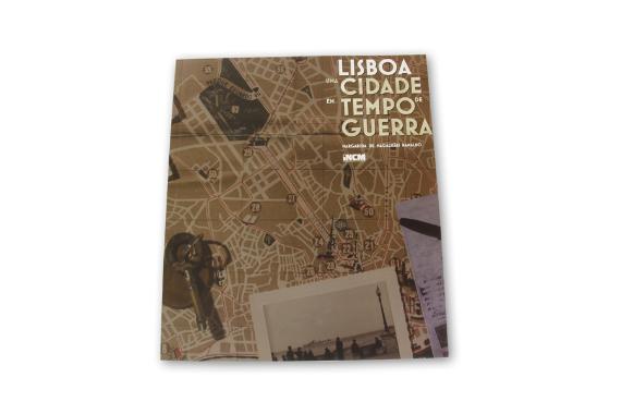 Foto 1 do produto Lisboa Uma Cidade em Tempo de Guerra