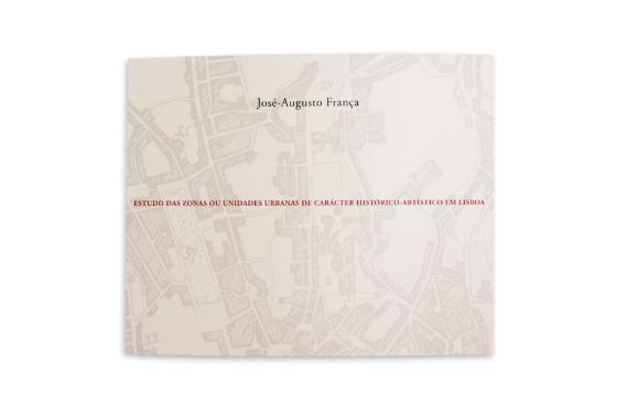 Foto 1 do produto Estudos das zonas ou unidades urbanas de carácter histórico-artístico em Lisboa