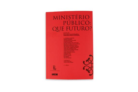Foto 1 do produto Ministério Público: Que Futuro? - 2ª Edição