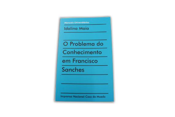 Foto 1 do produto O Problema do Conhecimento em Francisco Sanches