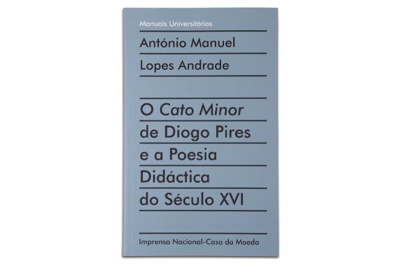 Photo 1 of product O Cato Minor de Diogo Pires e a Poesia Didáctica do Século XVI