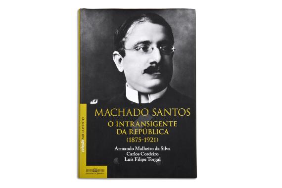 Foto 1 do produto Machado Santos - o intransigente da República (1875-1921)