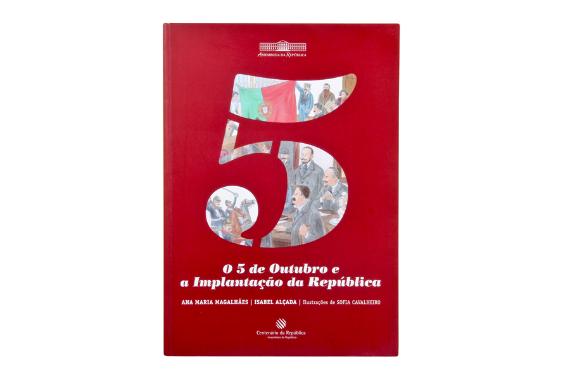 Foto 1 do produto 5 de Outubro e a Implantação da República (O)