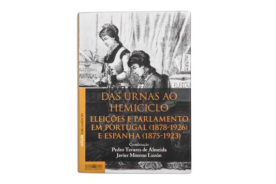 Foto 1 do produto Das urnas ao hemiciclo. Eleições e parlamento em Portugal  (1878-1926) e Espanha (1875-1923)