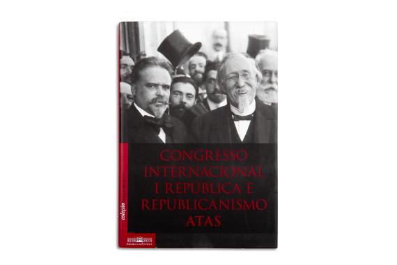 Foto 1 do produto Congresso internacional I República e republicanismo - atas