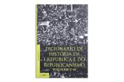 Dicionário de História da I República e do Republicanismo - Vol. II