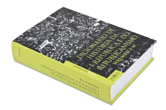 Foto 2 do produto Dicionário de História da I República e do Republicanismo - Vol. II