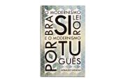 O Modernismo Brasileiro e o Modernismo Portugu�s