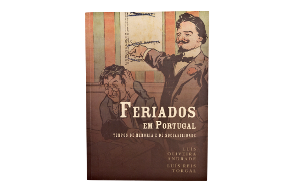 Photo 1 of product Feriados em Portugal: Tempos de memória e de sociabilidade