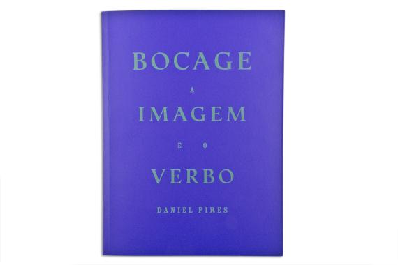 Foto 1 do produto Bocage. A Imagem e o Verbo