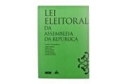 Lei Eleitoral da Assembleia da República (Anotada e Comentada)