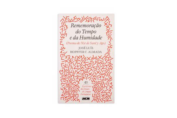 Foto 1 do produto Rememoração do Tempo e da Humidade (Poema de Nzé de Sant'y Ago)
