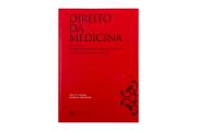Direito da Medicina - 3ª edição (Revista e Atualizada)