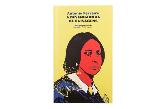 Foto 1 do produto Antónia Ferreira - A Desenhadora de Paisagens