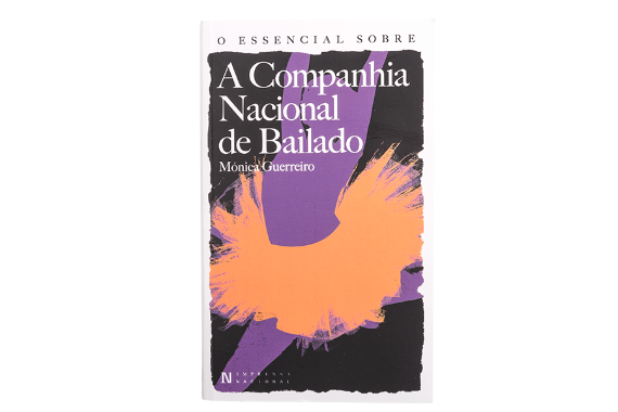 Foto 1 do produto O Essencial sobre a Companhia Nacional de Bailado (Nº 132)
