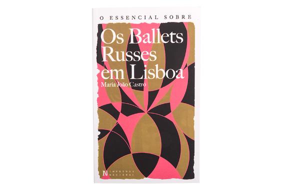 Foto 1 do produto O Essencial sobre a Ballets Russes em Lisboa (Nº 133)