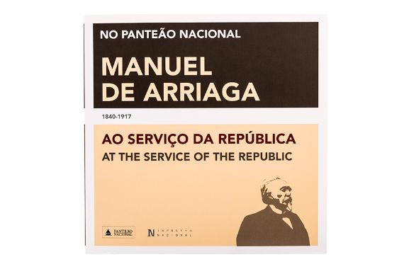Foto 1 do produto Manuel de Arriaga (1840-1917). Ao Serviço da República