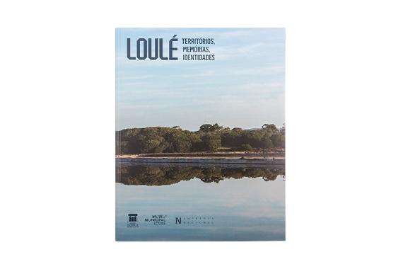 Foto 1 do produto Loulé. Território, Memórias e Identidades