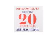 Jorge Gonçalves, Fotografias - 20 Anos de Trabalhos