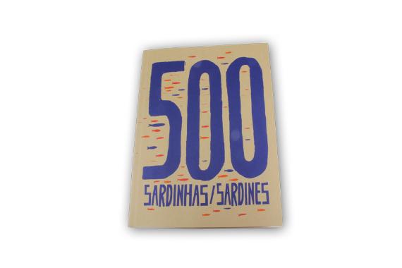 Foto 1 do produto 500 Sardinhas/Sardines - 2ª Edição