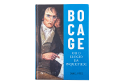 Bocage Or The Praise Of Inquietude
