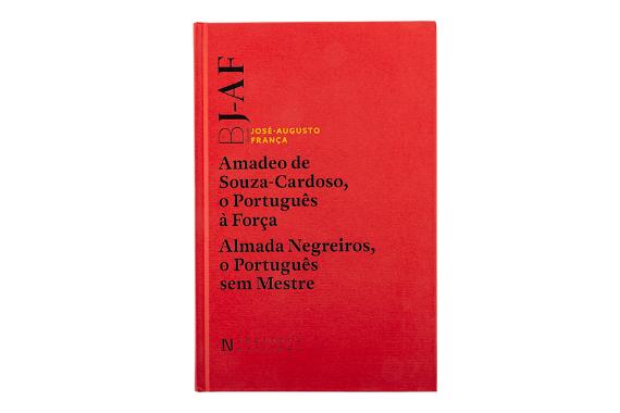 Foto 1 do produto Amadeo de Souza-Cardoso, o Português à Força; Almada Negreiros, o Português sem Mestre