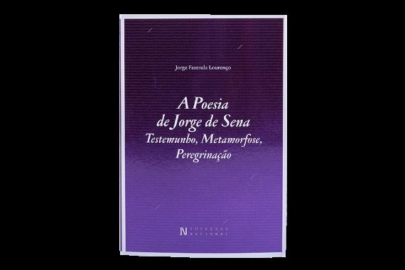 Foto 1 do produto A Poesia de Jorge de Sena - Testemunho, Metamorfose, Peregrinação